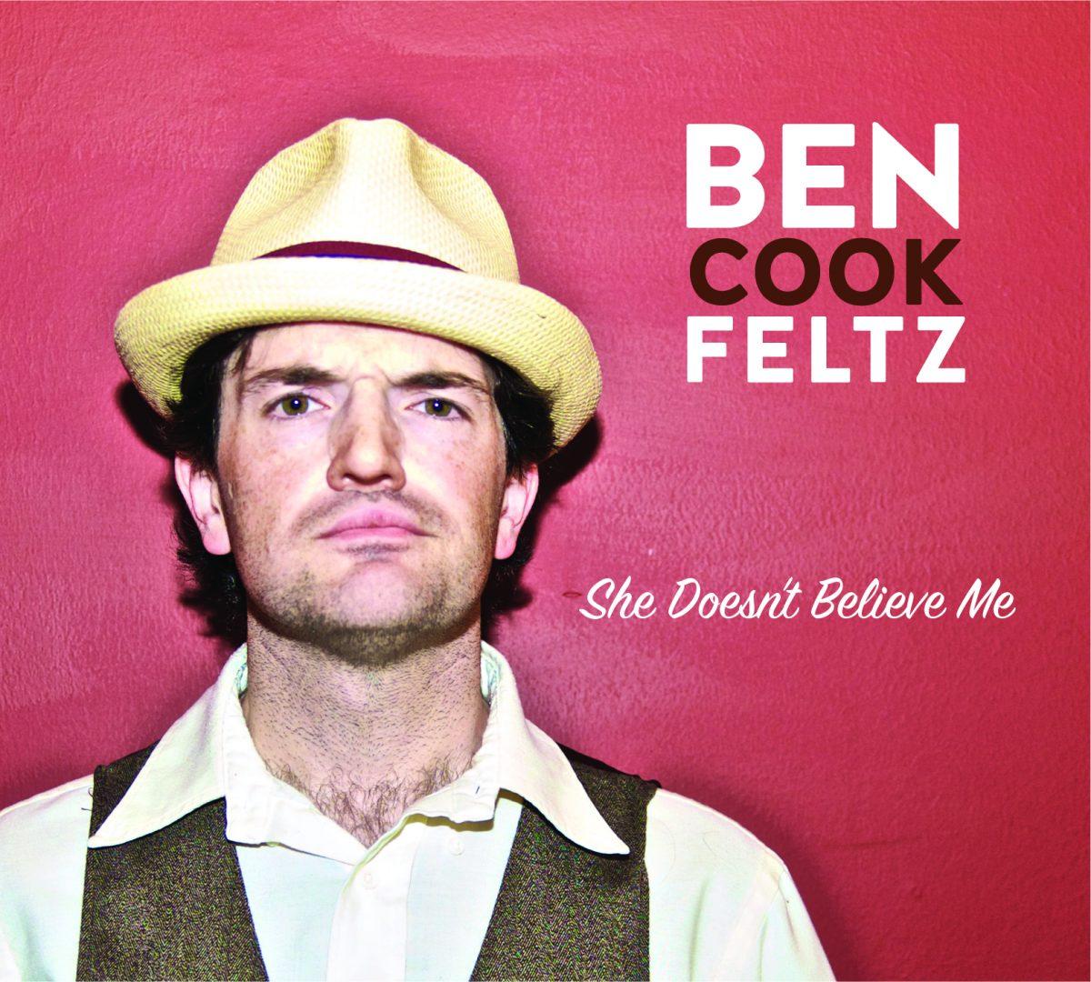 Ben Cook-Feltz - She Doesn't Believe Me Album Art