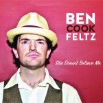 Ben Cook-Feltz - She Doesn't Believe Me Album Art