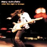 Mary Cutrufello - When the Night Is Through Album Art