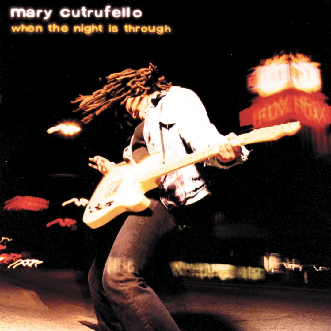 Mary Cutrufello - When the Night Is Through Album Art