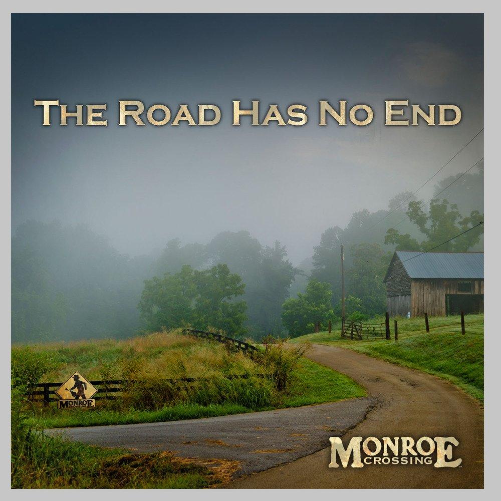 Monroe Crossing - The Road Has No End Album Art