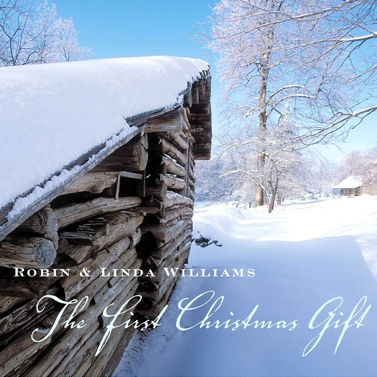 Robin & Linda Williams - The First Christmas Gift Album Art