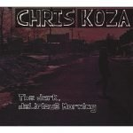 Chris Koza - The Dark Delirious Morning Album Art