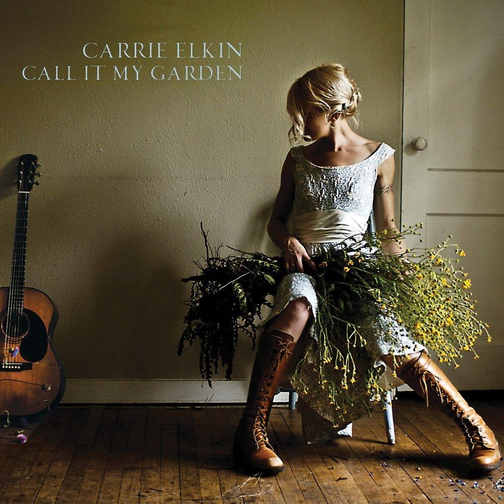 Carrie Elkin - Call It My Garden Album Art