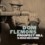 Dom Flemons - Prospect Hill: The American Songster Omnibus Album Art