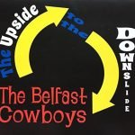 The Belfast Cowboys - The Upside to the Downslide Album Art