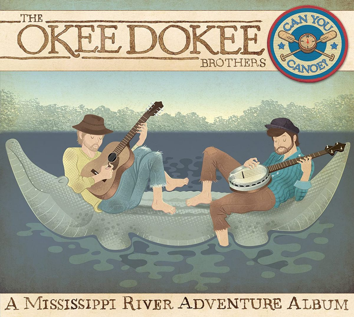 The Okee Dokee Brothers - Can You Canoe? Album Art