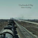Adam Kiesling - Unclouded Day Album Art