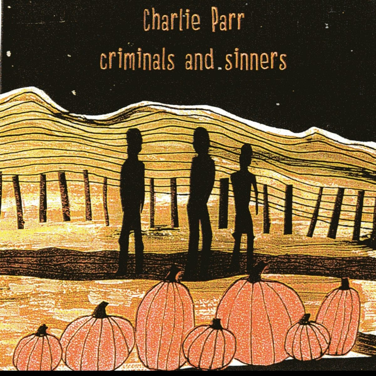 Charlie Parr - Criminals and Sinners Album Art