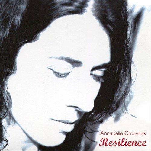 Annabelle Chvostek - Resilience Album Art
