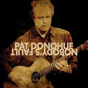 Pat Donohue - Nobody's Fault Album Art