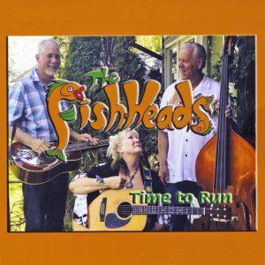 The Fish Heads - Time to Run Album Art